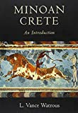 Minoan Crete: An Introduction