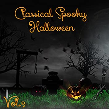 Classical Spooky Halloween, Vol.9