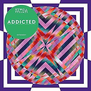 Extravaganza Addicted