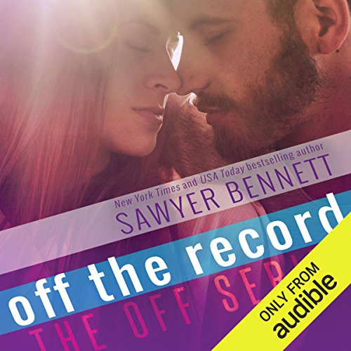 Off the Record                   By:                                                                                                                                 Sawyer Bennett                               Narrated by:                                                                                                                                 Matthew Holland,                                                                                        Charlotte North                      Length: 6 hrs and 28 mins     2 ratings     Overall 4.0