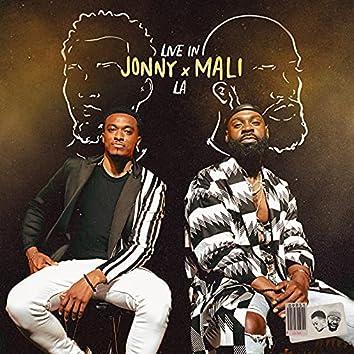Jonny x Mali: Live in LA (Stereo)