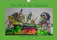 Die Welt der Streetart (Wandkalender 2022 DIN A4 quer): Streetart an verschiedenen Orten - Ein Rundgang (Monatskalender, 14 Seiten )