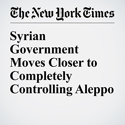 Syrian Government Moves Closer to Completely Controlling Aleppo cover art