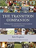 Image of The Transition Companion: Making your community more resilient in uncertain times