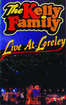 The Kelly Family - Live at Loreley