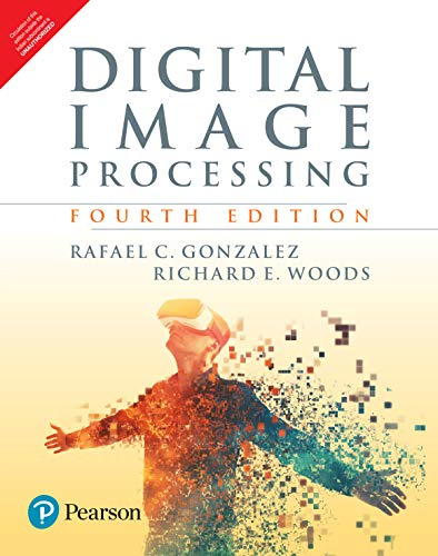 Compare Textbook Prices for Digital Image Processing 4th Edition ISBN 9789353062989 by Rafael C. Gonzalez