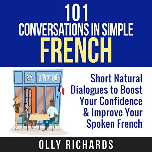 101 Conversations in Simple French audiobook cover art