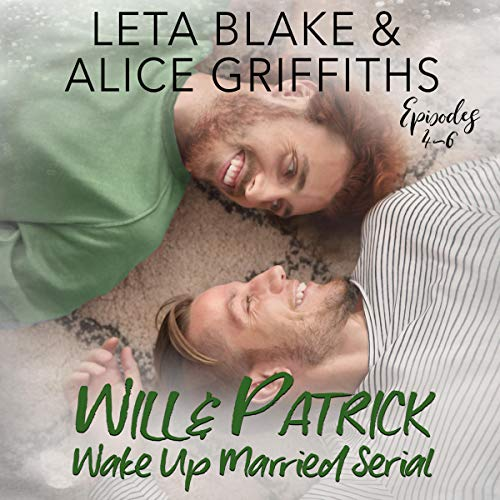Wake Up Married Serial: Episodes 4 to 6 audiobook cover art