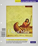 Out of Many: A History of the American People, Brief Edition, Volume 1 (Chapters 1-17), Books a la Carte Plus NEW MyLab History with eText -- Access Card Package (6th Edition)