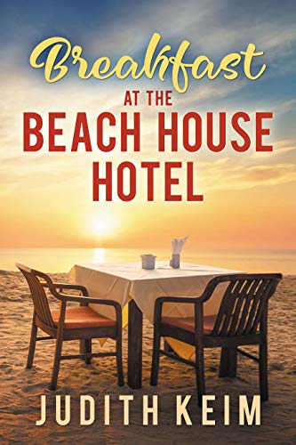 Breakfast at The Beach House Hotel (The Beach House Hotel Series Book 1) (English Edition)