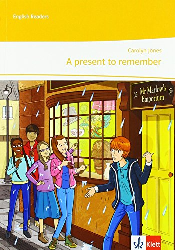 A present to remember: Unit-Lektüre mit Online-Lehrerservicematerial und Audiodownload 3. Lernjahr (English Readers)
