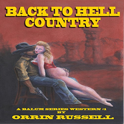 Back to Hell Country audiobook cover art