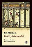 El libro y la hermandad (Impedimenta nº 138)