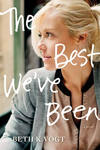 The Best We've Been (The Thatcher Sisters Series)
