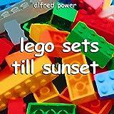 Lego Sets Till Sunset