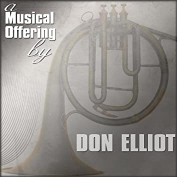 A Musical Offering By Don Elliot