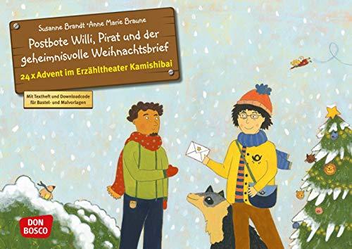 Postbote Willi, Pirat und der geheimnisvolle Weihnachtsbrief. Adventskalender.: Entdecken - Erzählen – Begreifen: Kalender. (Bilderbuchgeschichten für unser Erzähltheater)