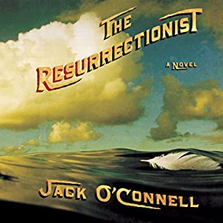 The Resurrectionist                   By:                                                                                                                                 Jack O'Connell                               Narrated by:                                                                                                                                 Holter Graham                      Length: 11 hrs and 15 mins     122 ratings     Overall 3.0