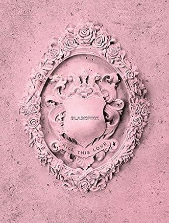 YG Blackpink - Kill This Love [Pink ver.] (2nd Mini Album) CD+52p Photobook+Lyrics Book+4Photocards+Polaroid Photocard+Sticker Set+On Pack Poster+Folded Poster+Double Side Extra Photocards Set