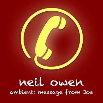 Ambient: Message from Joe - Single