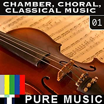 Chamber Choral Classical Music Vol. 1