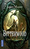 L'âge des dragons - tome 1 Bitterwood (1) (Fantasy) (French Edition)