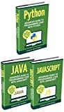 Code: 3 Books in 1: Advanced Guide to Programming Code with Python + JavaScript + Java