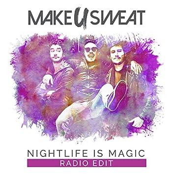 Nightlife Is Magic (Radio Edit)
