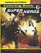 Super Heroes Coloring Book 3: Best of Games Skins and Comic Characters