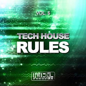 Tech House Rules, Vol. 6