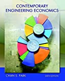 [Contemporary Engineering Economics (6th Edition)] [By: Park, Chan S.] [April, 2015]