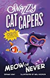 Snazzy Cat Capers: Meow or Never (Snazzy Cat Capers, 3)