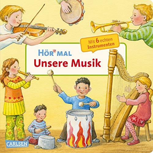 Hör mal (Soundbuch): Unsere Musik: Zum Hören, Schauen und Mitmachen ab 2 Jahren