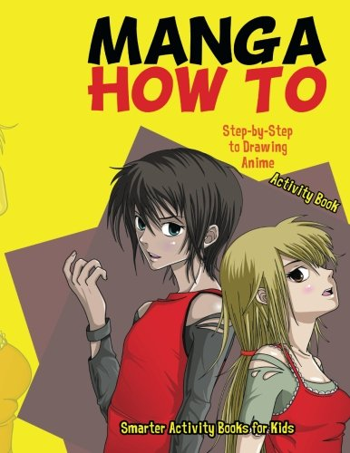 Manga How To: Step-by-Step to Drawing Anime Activity Book