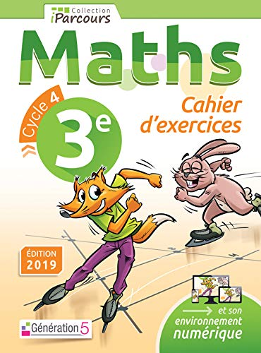 Cahier d'Exercices iPacours Maths 3e (2019)