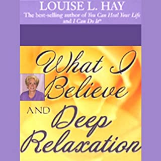 What I Believe and Deep Relaxation cover art