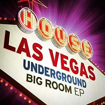 Las Vegas Underground: Big Room EP