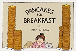 Pancakes for Breakfast by [Tomie dePaola]