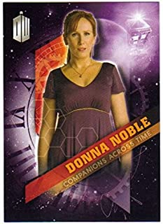 2016 Topps Doctor Who Timeless Companions Across Time #3 Donna Noble
