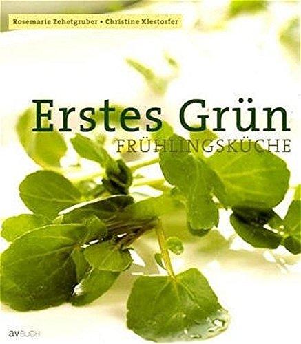 Erstes Grün: Frühlingsküche