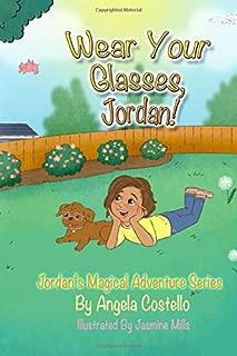 Wear Your Glasses, Jordan (Jordan's Magical Adventure Series)