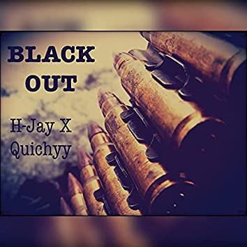 Black Out (feat. Quichyy)