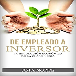 De Empleado a Inversor [From Employee to Investor] audiobook cover art