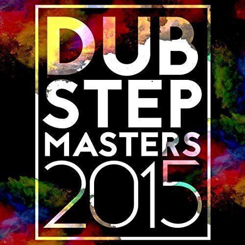 Dubstep Masters, Drum & Bass & Dubstep 2015