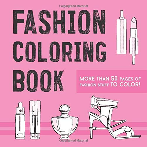Fashion Coloring Book - Fashion Designer: Best coloring book - fashion trends 2020