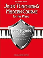 John Thompson's Modern Piano Course: Second Grade by Unknown(2013-11-06)