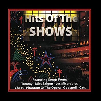 Hits of the Shows