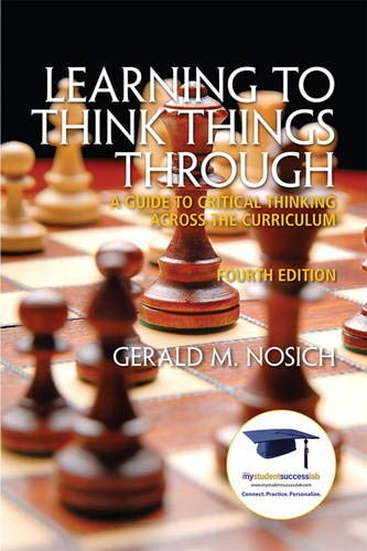Learning to Think Things Through: A Guide to Critical...