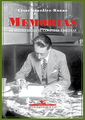 Memorias mi medio siglo se confiesa a medias (Biblioteca de la Memoria)