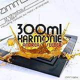 300ml Harmonie (Risto Remix)
